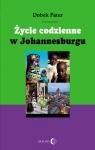 Życie codzienne w Johannesburgu  Pater Dobek