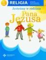 Religia sp kl.1 poradnik metodyczny - Jesteśmy w rodzinie Pana Jezusa