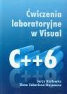 Ćwiczenia laboratoryjne w Visual C++6  Kisielewicz Jerzy, Zaharieva-Stoyanova Elena