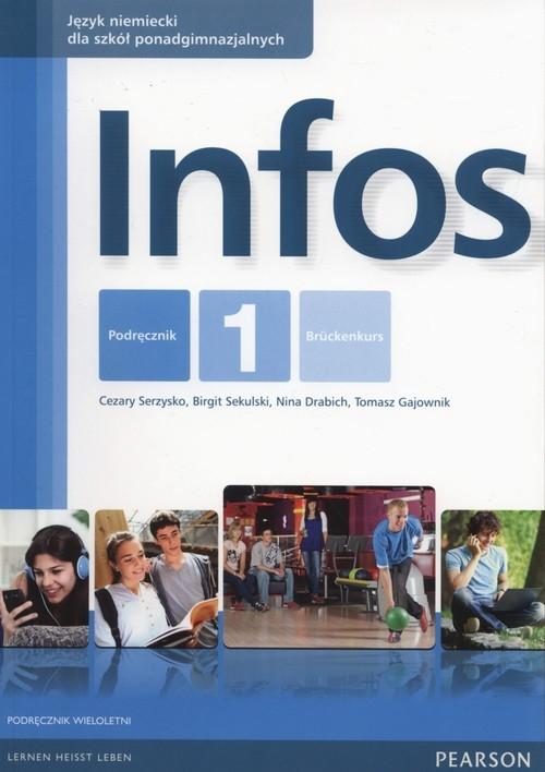 Infos 1 Podręcznik wieloletni + CD Serzysko Cezary,  Sekulski Birgit