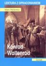Konrad Wallenrod. Lektura z opracowaniem Adam Mickiewicz