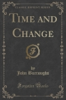 Time and Change (Classic Reprint)