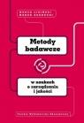 Metody badawcze w naukach o zarządzaniu i jakości Lisiński Marek, Szarucki Marek