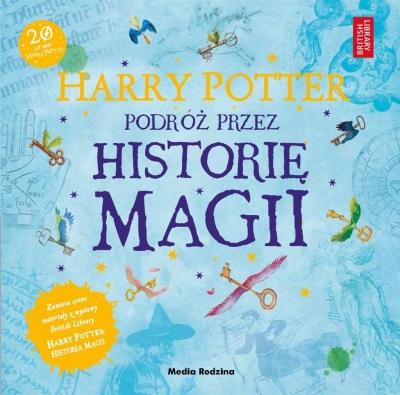 Harry Potter. Podróż przez historię magii British Library