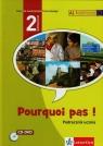 Pourquoi pas 2 Podręcznik z 2CD Gimnazjum Bosquet Michele, Rennes Yolanda, Vignaud Marie-Francoise