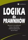 Logika dla prawników Lewandowski Sławomir, Machińska Hanna, Malinowski Andrzej, Petzel Jacek