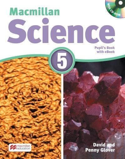 Macmillan Science 5 PB + CD + eBook David Glover