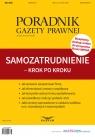Samozatrudnienie krok po kroku Poradnik Gazety Prawnej