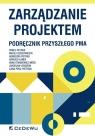 Zarządzanie projektem Podręcznik przyszłego Pma