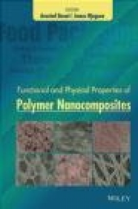 Functional and Physical Properties of Polymer Nanocomposites Aravind Dasari
