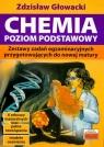 Chemia poziom podstawowy Zestawy zadań egzaminacyjnych Głowacki Zdzisław