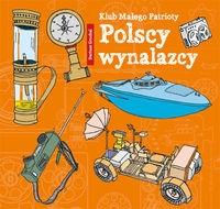 Klub Małego Patrioty Polscy wynalazcy Grochal Dariusz