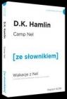 Wakacje z Nel Camp Nel z podręcznym słownikiem angielsko-polskim Hamlin D. K.