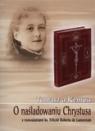 O naśladowaniu Chrystusa z naśladowaniem ks. Felicite Roberta de Lamennais