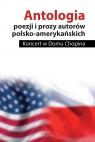 Antologia poezji i prozy autorów polsko-amerykańskich