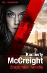 Zrozumieć Amelię McCreight Kimberly