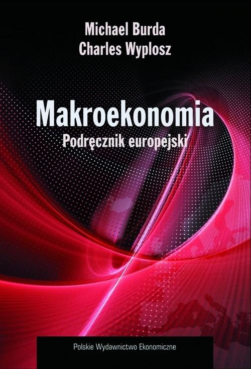 Makroekonomia Podręcznik europejski Burda Michael, Wyplosz Charles