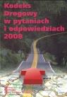 Kodeks Drogowy 2008 w pytaniach i odpowiedziach