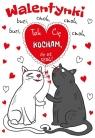 Karnet B6 z magnesem na lodówkę - Koty Tak Cię kocham, że aż szok!