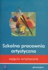 Zajęcia artystyczne Szkolna pracownia artystyczna Gimnazjum Mikulik Beata