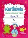 Kartkówki Edukacja polonistyczna Klasa 3