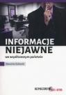 Informacje niejawne we współczesnym państwie Zalewski Sławomir
