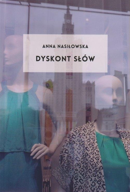 Dyskont słów Nasiłowska Anna