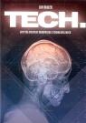 Tech Krytyka rozwoju środowiska technologicznego