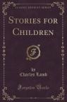 Stories for Children (Classic Reprint)