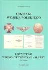 Odznaki Wojska Polskiego Lotnictwo wojska techniczne-służby 1921-1939