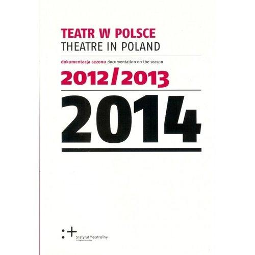Teatr w Polsce 2014