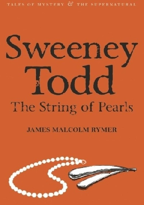 Sweeney Todd The String of Pearls Rymer James Malcolm