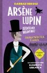 Arsene Lupin dżentelmen włamywacz. Jasnowłosa dama Dariusz Rekosz, Maurice Leblanc