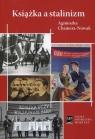 Książka a stalinizm Chamera-Nowak Agnieszka