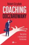 Coaching odczarowany Narzędzia i rozwiązania biznesowe Grzybek Robert