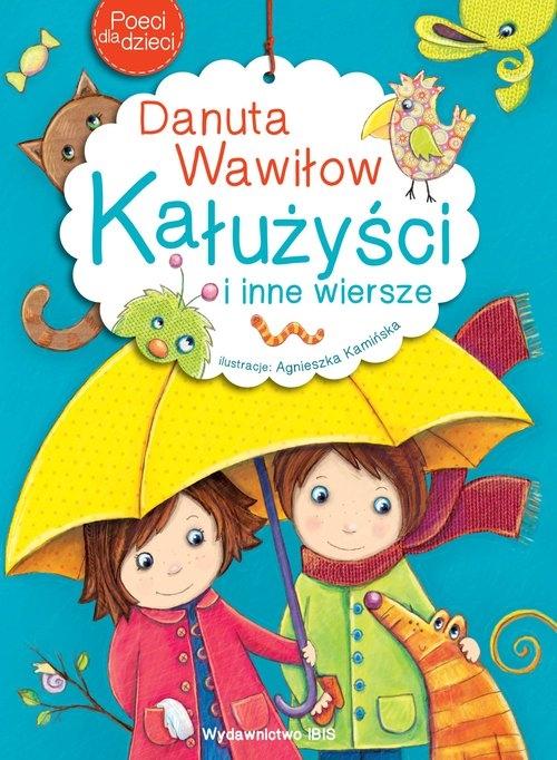 Poeci dla dzieci Kałużyści i inne wiersze Wawiłow Danuta