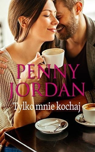 Tylko mnie kochaj Jordan Penny