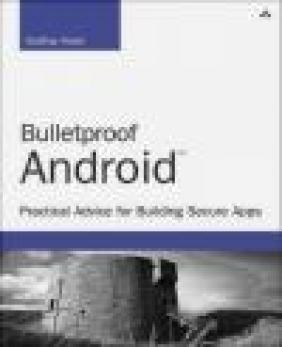 Bulletproof Android Godfrey Nolan