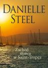 Zachód słońca w Saint-Tropez Steel Danielle