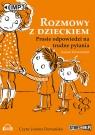 Rozmowy z dzieckiem  (Audiobook) Proste odpowiedzi na trudne pytania. Korzeniewska Justyna