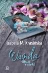 Matki i córki: Wanda Izabela M. Krasińska