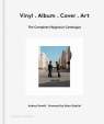 Vinyl Album Cover Art The Complete Hipgnosis Catalogue. Powell Aubrey, Gabriel Peter