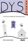 Dyskalkulia. Ćwiczenia umiejętności matematycznych Cz.1