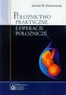 Położnictwo praktyczne i operacje położnicze Dudenhausen Joachim W.