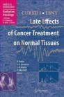 Cured I - Lent Late Effects of Cancer Treatment on Normal Tissues Philip Rubin