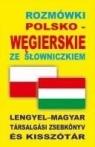 Rozmówki polsko-węgierskie ze słowniczkiem