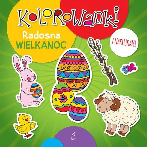 Kolorowanki z naklejkami Radosna Wielkanoc