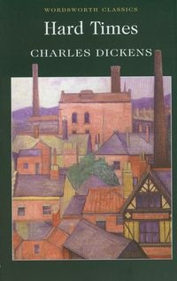 Hard Times Dickens Charles