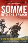 SommeInto the Breach Sebag-Montefiore Hugh
