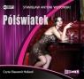 Półświatek  (Audiobook) Wotowski Stanisław Antoni